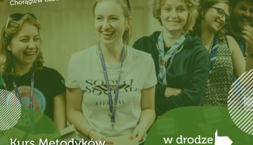 """""""W drodze docelu"""" – Kurs Metodyków Hufcowych"""